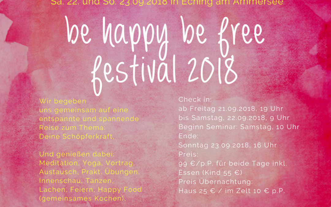 1. Be happy be free Festival